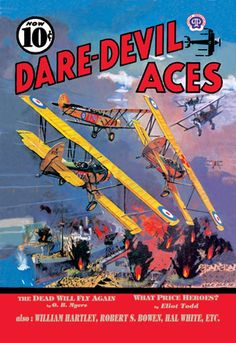 The Dead Will Fly Again - Dare-Devil Aces - What Price Heroes?