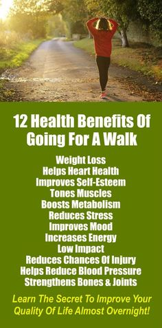 12 Health Benefits of Going For a Walk. Get healthy and lose weight with our alkaline rich, antioxidant loaded, weight loss products that help you increase energy, detox, cleanse, burn fat and lose weight more efficiently without changing your diet, incre