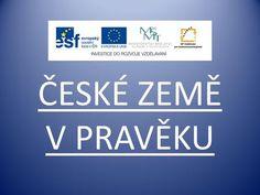 Dnes bude Všeználek vypravovat o českých zemích v pravěku. Audio, Personal Care, Learning, Kids, Historia, Young Children, Boys, Personal Hygiene, Children