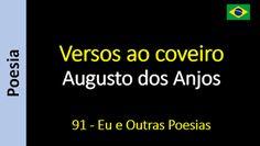 Poesia - Sanderlei Silveira: Augusto dos Anjos - 091 - Versos ao coveiro