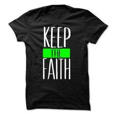 Keep The Faith Green - Hot Trend T-shirts