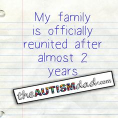 My family is officially reunited after almost 2 years  My wife moved back home last night and we became whole again  http://www.theautismdad.com/2016/06/07/my-family-is-officially-reunited-after-almost-2-years/  Please Like, Share and visit our Sponsors  #Autism #AutismSpectrum #SingleParenting #AutismAwareness #AutismParenting #Family  #SpecialNeedsParenting  #Ohio #SpecialNeeds #