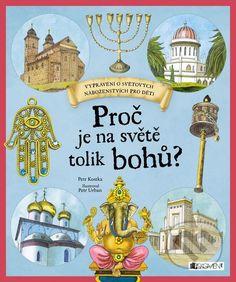 Proč je na světě tolik bohů? (Petr Kostka) > Knihy > Martinus.cz