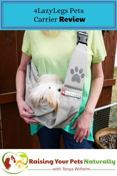 4LazyLegs Pets Carrier sling review. Sometimes a dog needs a little help and a dog sling just may be the solution. #sponsored #raisingyourpetsnaturally #petcarrier #dogcarrier #dog backpack #dogsling #dogfrontcarrier