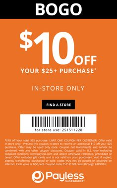 Pinned February 8th: $10 off $25 at Payless #Shoesource or online via promo code 251511228 #coupon via The #Coupons App