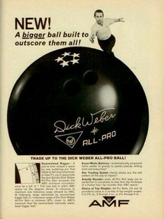 AMF bowling ball ad featuring Dick Weber