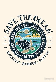 'Save The Ocean Keep the Sea Plastic Free Turtle Scene' by Bangtees Save Planet Earth, Planet Love, Save Our Earth, Love The Earth, Plastic Pollution, Ocean Pollution, Save Our Oceans, Ocean Turtle, Photo Wall Collage