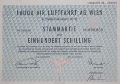 "TOP-Selten: Aktie ""LAUDA AIR LUFTFAHRT AG WIEN"". 100 Schilling, Wien 1990"