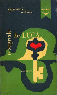 O Segredo de Luca - Ignazio Silone | Capa de Victor Palla
