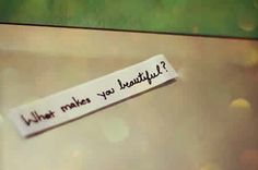 YOU DON¨T KNOW YOU ARE BEATIFUL!!!