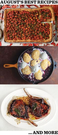 Tomato tart, blackberry slump, pork chops agrodolce — and 7 more of August's most popular recipes.