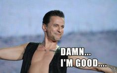 Dave Gahan, with a fan comment of course