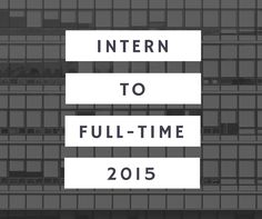 How to Turn Your Internship Into a Full-time Job | http://bit.ly/1eRVgQV