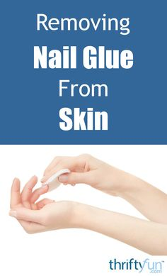 how to get glue off fake nails