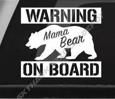 Mama Bear On Board Funny Bumper Sticker by SkyhawkStickerDepot