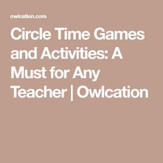 Circle Time Games and Activities: A Must for Any Teacher | Owlcation