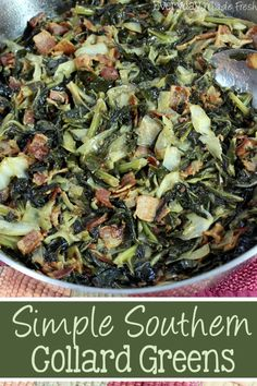 Simple Southern Collard Greens: If I can make collard greens, you can too! Simple Southern Collard Greens are loaded with cabbage, thick-cut bacon, and spiced up just right. Southern Fried Okra, Southern Potato Salad, Southern Dishes, Southern Recipes, Southern Food, Southern Style, Southern Comfort, Cabbage And Bacon, Fried Cabbage