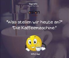 Starten wir den Tag mit positiver Stimmung! www.rueeggs.com #motivation #coffeetime #coffeetime #coffee #coffeelovers #arabica #positivequotes #positiveenergy #enjoywork #beoptimistic Arabica, Asian, Motivation, The Originals, Coffee Humor, Coffee Maker, Mood, Pictures, Asian Cat