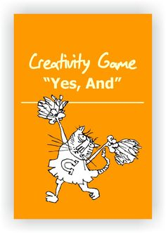 FREE DRAMA GAME~Yes, And~ This is a classic improv game that teaches the value of accepting each others ideas and cooperating with one another.  The game may be played in pairs onstage or with the whole group in a circle. Read more...  https://www.dramano