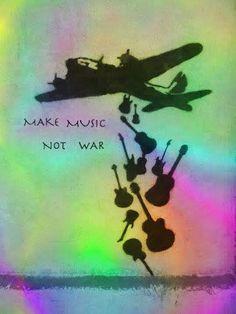 ☯☮ॐ American Hippie Quotes Wanderlust  ~ Make Music Not War