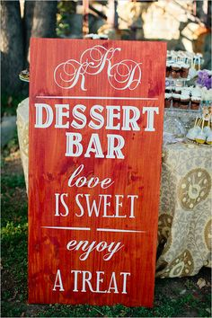 Sweet dessert bar sign.