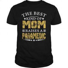 THE BEST MOM RAISES A PARAMEDIC SHIRTS - #womens #mens sweatshirts. MORE INFO => https://www.sunfrog.com/Jobs/THE-BEST-MOM-RAISES-A-PARAMEDIC-SHIRTS-Black-Guys.html?60505