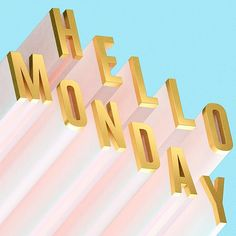 Have a great Monday everybody! #illustration #3d #typography #typedaily #typespire #design #designspiration #thedesigntip #digitalart #hello #monday #mondays