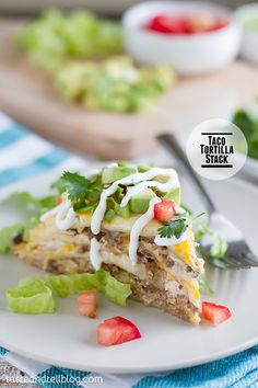 Taco Tortilla Stack on Taste and Tell