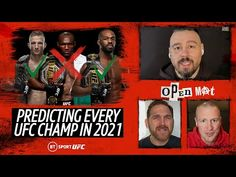 Predicting Every UFC Champion in Every Division in 2021!   Open Mat - YouTube
