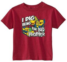 Little Boys I Dig being The Big Brother Youth and Toddler Tee Shirt