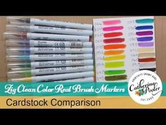 Zig Clean Color Real Brush Markers and Cardstock Comparison