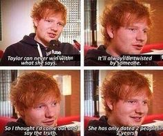 EDWARD CHRISTOPHER SHEERAN IS A SAINT. A SAINT. AND SO IS TAYLOR
