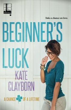 Beginner's Luck by Kate Clayborn. When three friends impulsively buy a lottery ticket, they never suspect the many ways their lives will change-or that for each of them, love will be the biggest win of all. Kit Averin is anything but a gambler. A scientist with a quiet, steady job at a university, Kit's focus has always been maintaining the acceptable status quo. Being a sudden millionaire doesn't change that, with one exception: the fixer-upper she plans to buy, her first and only real...