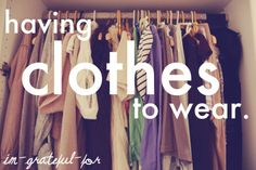 ".Mostly it's jeans, t-shirts, and sneakers....but I'm very content with my minimalist wardrobe!  Throw in a big, warm comfy sweater....and I""m a very happy girl!"