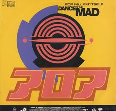 Pop Will Eat Itself - Dance Of The Mad (Vinyl) at Discogs