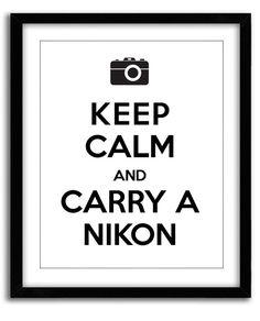 Gardez votre calme et effectuer une impression de Nikon (8 x 10) par MarvelousWares sur Etsy https://www.etsy.com/be-fr/listing/130142035/gardez-votre-calme-et-effectuer-une