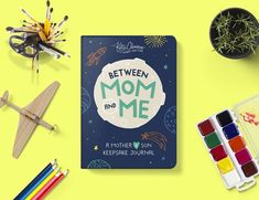 Between Mom and Me by Katie Clemons