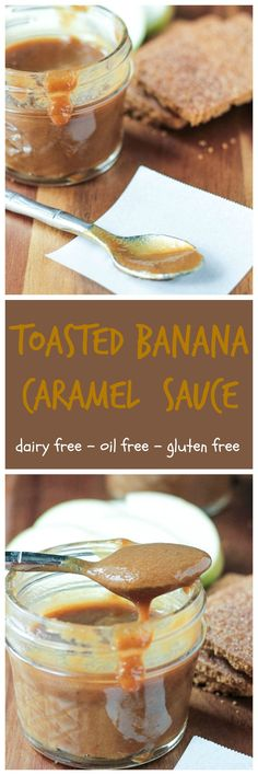 Toasted Banana Caramel Sauce - this sticky sweet dairy free sauce is perfect for topping fruit slices, graham crackers, pancakes, waffles or ice cream!