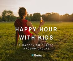 How to Pull Off Happy Hour with Kids | Dallas Moms Blog