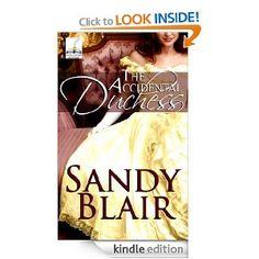 Amazon.com: The Accidental Duchess eBook: Sandy Blair: Kindle Store