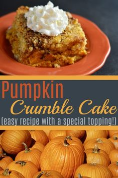 This simple crowd-pleasing pumpkin recipe offers a taste of fall and the comforts of home with a dollop of whipped cream on top! The perfect dessert for your autumn days! via Amy Roberts Easy Cake Recipes, Pumpkin Recipes, Easy Desserts, Dessert Recipes, Large Family Meals, Big Meals, Easy Meals, Pumpkin Crumble Cake, Thanksgiving Recipes