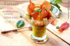 Le Tartare aux deux melons & Chips Serrano - Bistro de Jenna