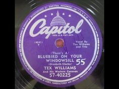 Tex Williams - There's A Bluebird On Your Windowsill