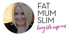 Fat Mum Slim