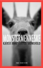 Monstermenneske - Kjersti Annesdatter Skomsvold