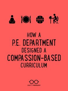 How a P E Department Designed a CompassionBased Curriculum is part of Physical education lessons - This department was committed to getting to know their students like they never had before, and what they discovered changed everything Physical Education Curriculum, Health And Physical Education, Education Logo, Baby Education, Education English, Special Education, Pe Lessons, Health Lessons, Poetry Lessons