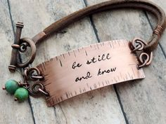 Be Still and Know Bracelet – Copper and Leather Inspirational Christian Jewelry from Scripture Psal - DIY Schmuck Ideen Copper Jewelry, Leather Jewelry, Diy Jewelry, Jewelry Gifts, Jewelry Accessories, Women Jewelry, Handmade Jewelry, Jewelry Making, Fashion Jewelry