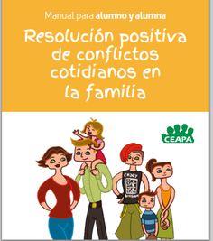 Resolución Positiva de conflictos cotidianos para la familia. Manual para alumnos, en pdf