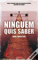 Mari Jungstedt - Ninguém Quis Saber