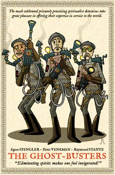 Steampunk Ghostbusters—pure endoplasmic awesomeness.The GhostBusters by DrFaustusAU